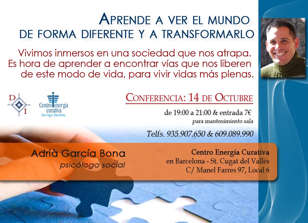 Aprende a ver el mundo de forma diferente y a transformarlo - Adrià García Bona