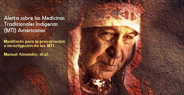 Alerta sobre las Medicinas Tradicionales Indígenas (MTI) Americanas