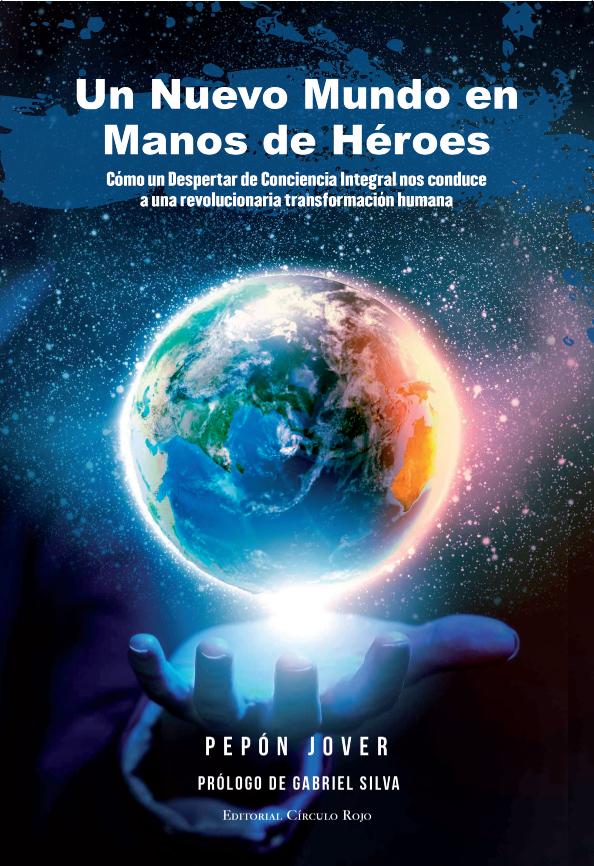 un nuevo mundo en manos de heroes- cubierta